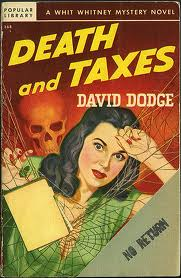 "The cover of the book ""Death and Taxes"" by David Dodge."