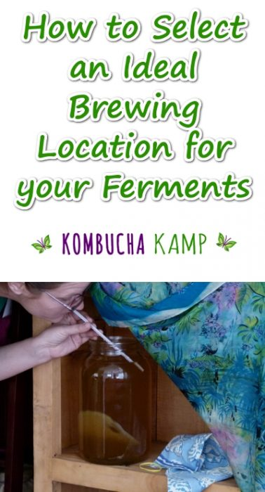 Select the right Brewing Location for all your home ferments